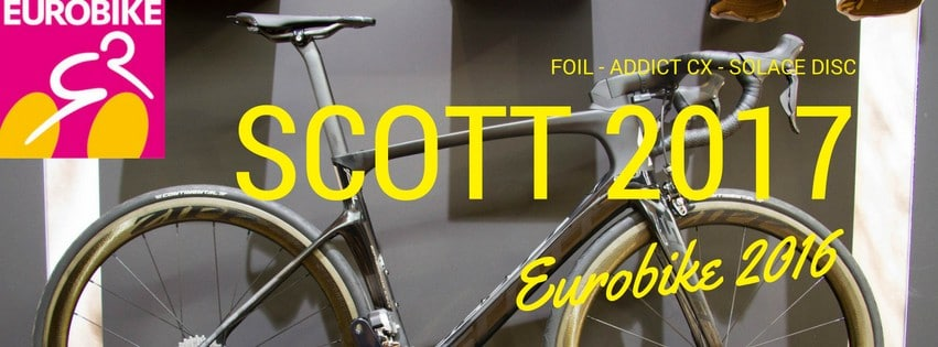 EUROBIKE NEWS: SCOTT Road…Foil, Addict CX, Solace disc