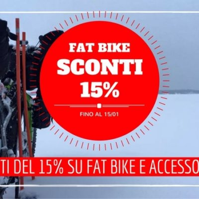 -15% di sconto su FAT BIKE e accessori!